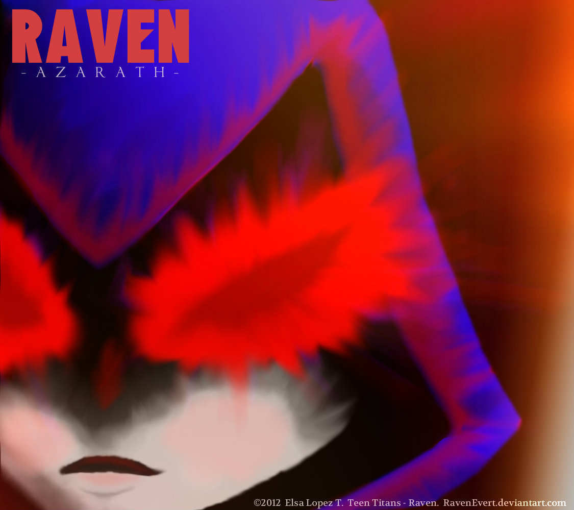 Raven - Azarath by RavenEvert