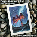 Dragonbrushed #29 - Milky Way Mountains