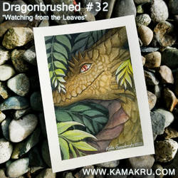Dragonbrushed 32: 'Watching from the leaves'