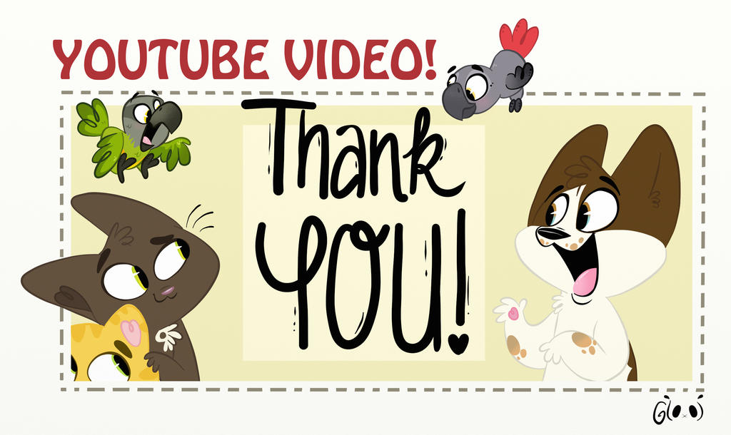 Thank you! Youtube Video by GTOxOT