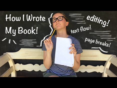 NEW VIDEO! How I Made My Book Pt 2: Writing