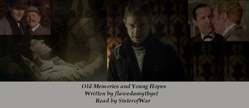 Old Memories and Young Hopes by SisterOfWar