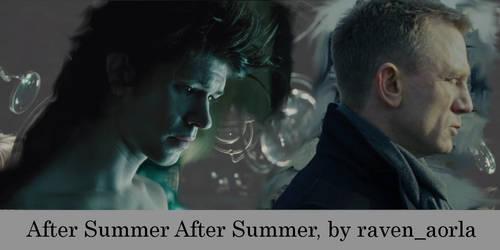 After Summer After Summer by SisterOfWar