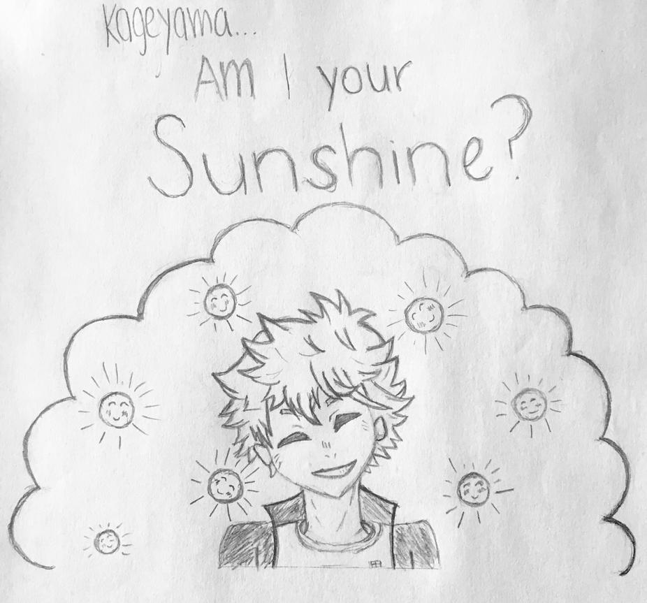 Kageyama... Am I your Sunshine? (2.0) by cherryblossoms98