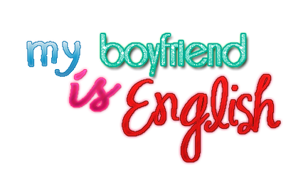 TEXTO PNG'S my boyfriend is English