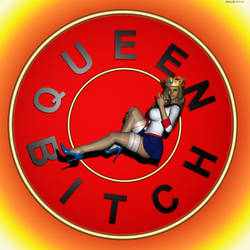 Queen Bitch by Cyn-this