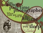 part-time photographer by celestialdebris