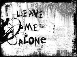 LEavE Me AlONE  I HatE YOu by oneil