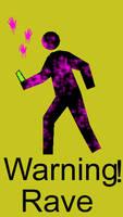 Rave Warning by Mambocheese