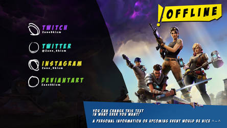 // ZANE - TWITCH OFFLINER .PSD: FORTNITE INSPIRED