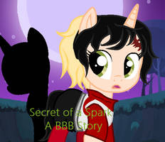 Secret of the Spark a BBB Story