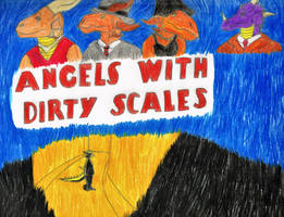 Angels with Dirty Scales by Bellumsaur