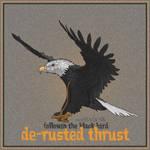 de-rusted thrust