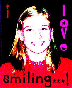 I love smiling....
