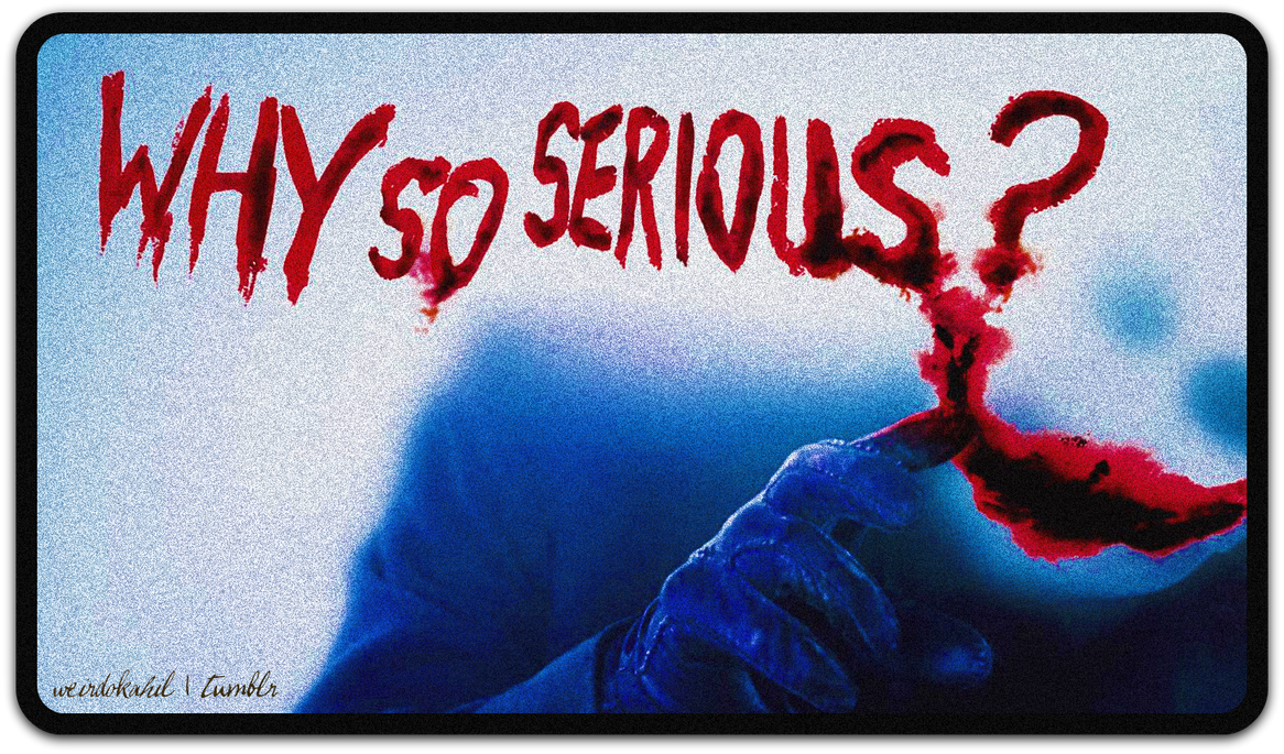 why_so_serious__by_taggedtad-d4v8yff.png