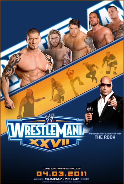 WWE WrestleMania 27 2nd Poster by ABatista93 by AhmedBatista1993