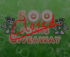 [CLOSED] 500 Points Giveaway