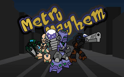 Metru Mayhem Banner by 0nuku