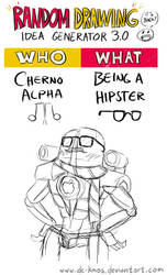Randraw: Cherno Alpha Being A Hipster by DC-KMOS