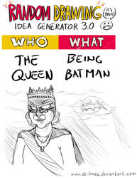 Randraw: The Queen Being Batman by DC-KMOS