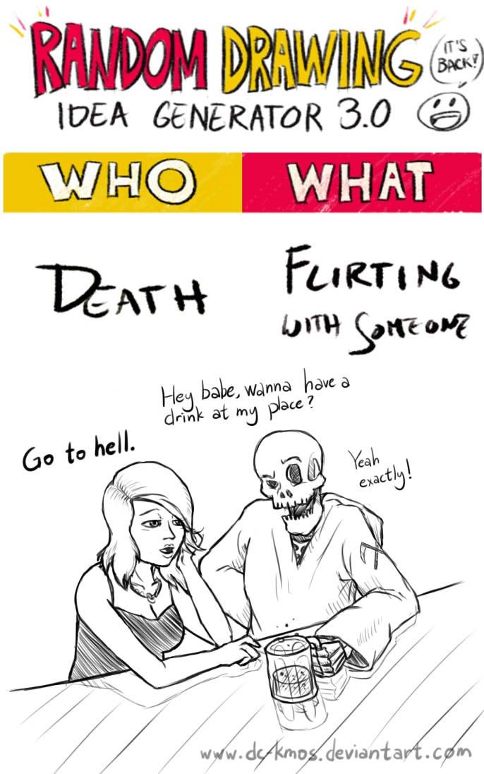 Randraw: Death Flirting With Someone by DC-KMOS