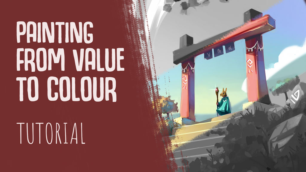 VALUE TO PAINTING TUTORIAL