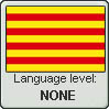 Catalan Language Level: None by gaaradesert6