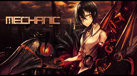 Mechanic [Tutorial Sig] by ShiraTensei