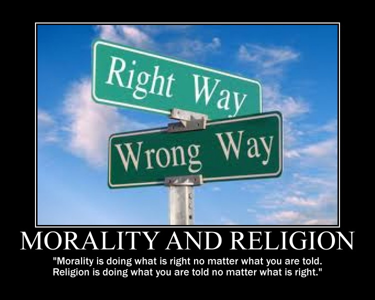 morality can exist without religion For civilisation to exist, human creatures are required to do things they  but the  fact that men can arrive at the golden rule without religion.