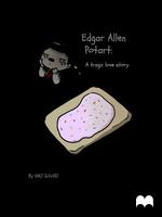 Egar Allen Potart - A tragic Love story by pandorasxink