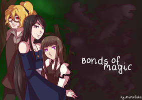 Bonds of Magic [please read the description]