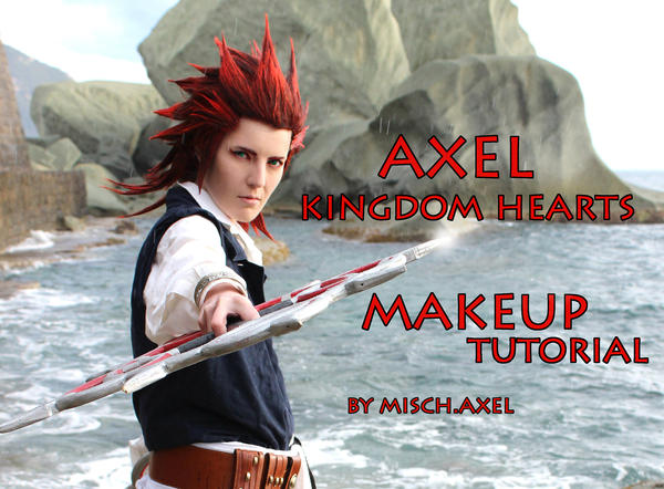 AXEL Kingdom Hearts Makeup tutorial by MischAxel on DeviantArt