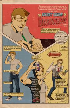 The Secret Origin of DESIGNERD