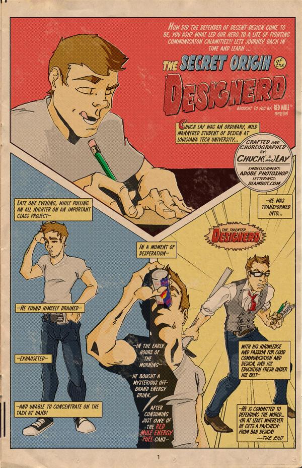 The Secret Origin of DESIGNERD by ChuckDLay