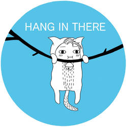 Hang in there by Dominaiscna
