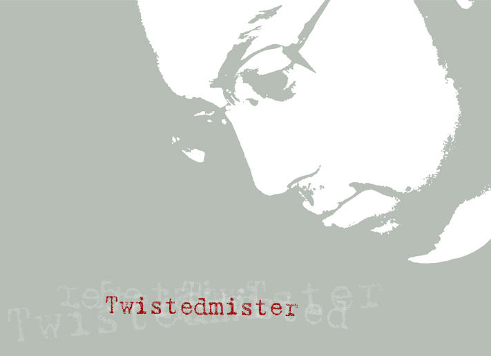 twistedmister's Profile Picture