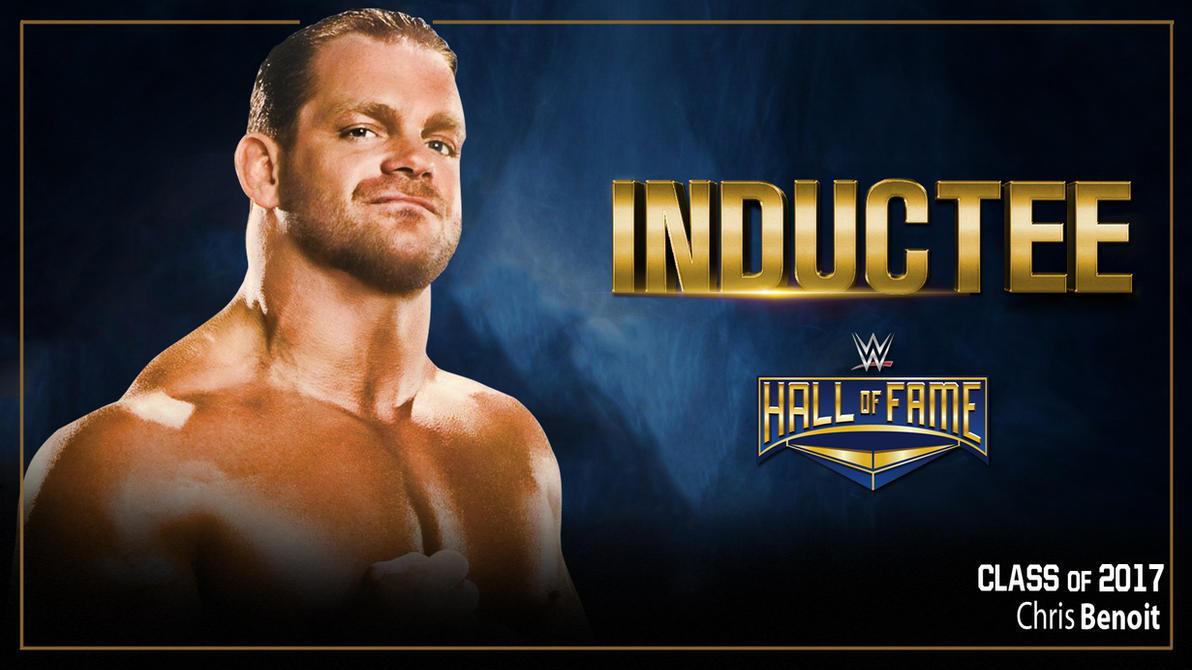 Chris Benoit- WWE Hall Of Fame 2017 by KingQuake