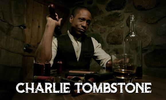 Charlie Tombstone Promo