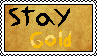 Stay Gold Stamp by thorad11