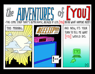 the adventures of [ YOU ]