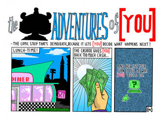 The Adventures of [ YOU ] #3