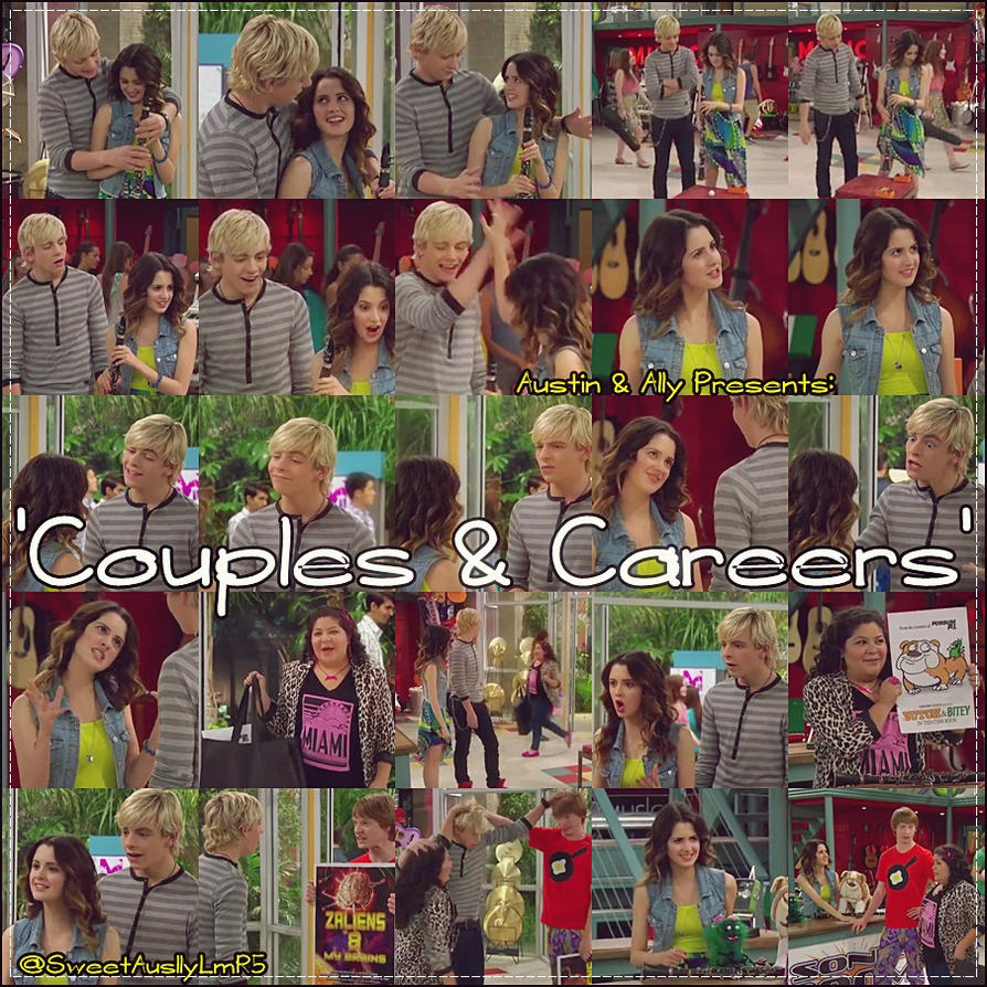 'Couples and Careers' - Austin and Ally - Season2 by MyDreamAwesomeKnowR5