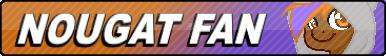 Nougat Fan button by SocksLord