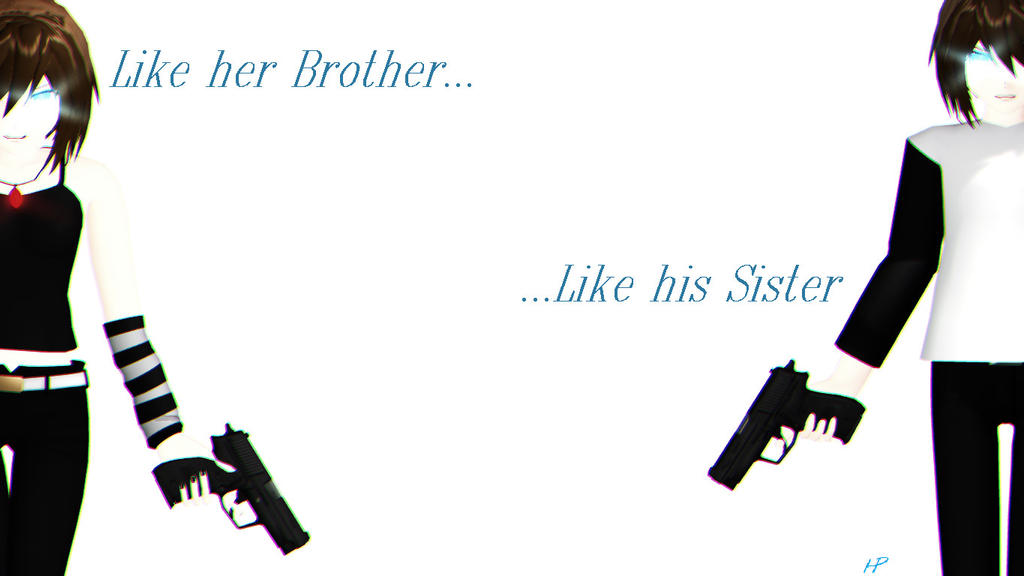 Like Brother and Like Sister... by CrystalChell