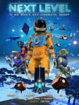 Poster NEXT LEVEL - a No Man's Sky Cinematic Short