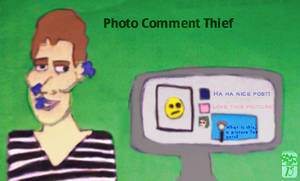Facebook photo comment thief by Ohthehumanityplz