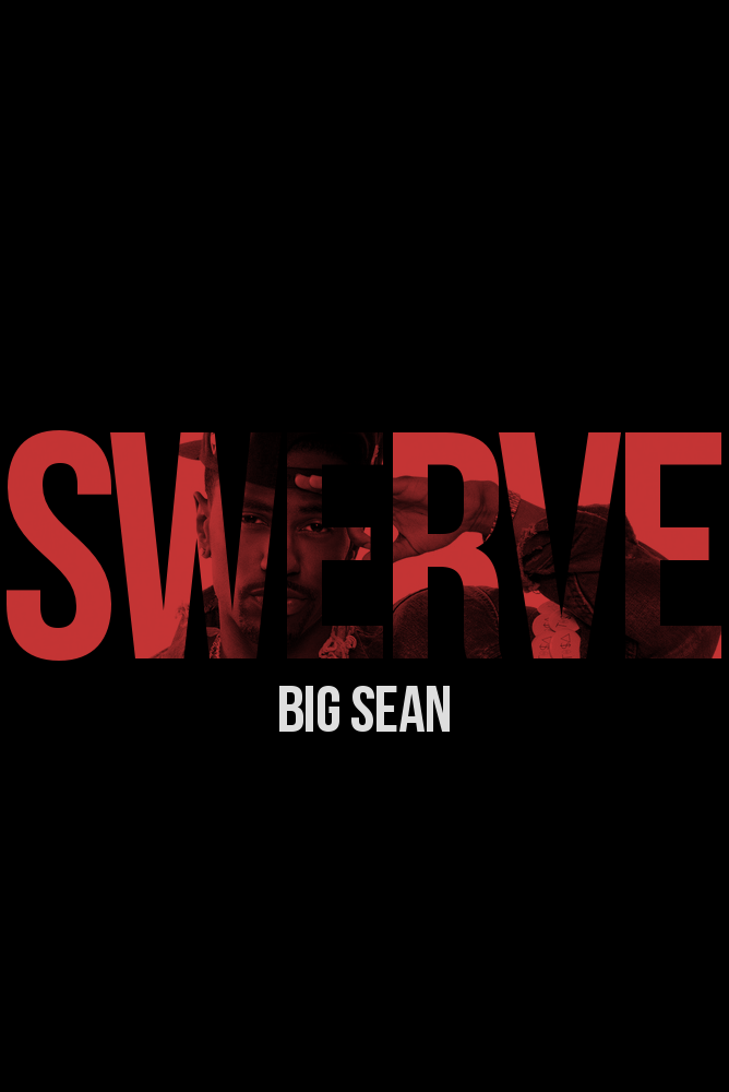 gallery for big sean swerve