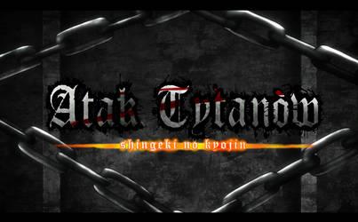 Atak Tytanow by AishaSofonisba