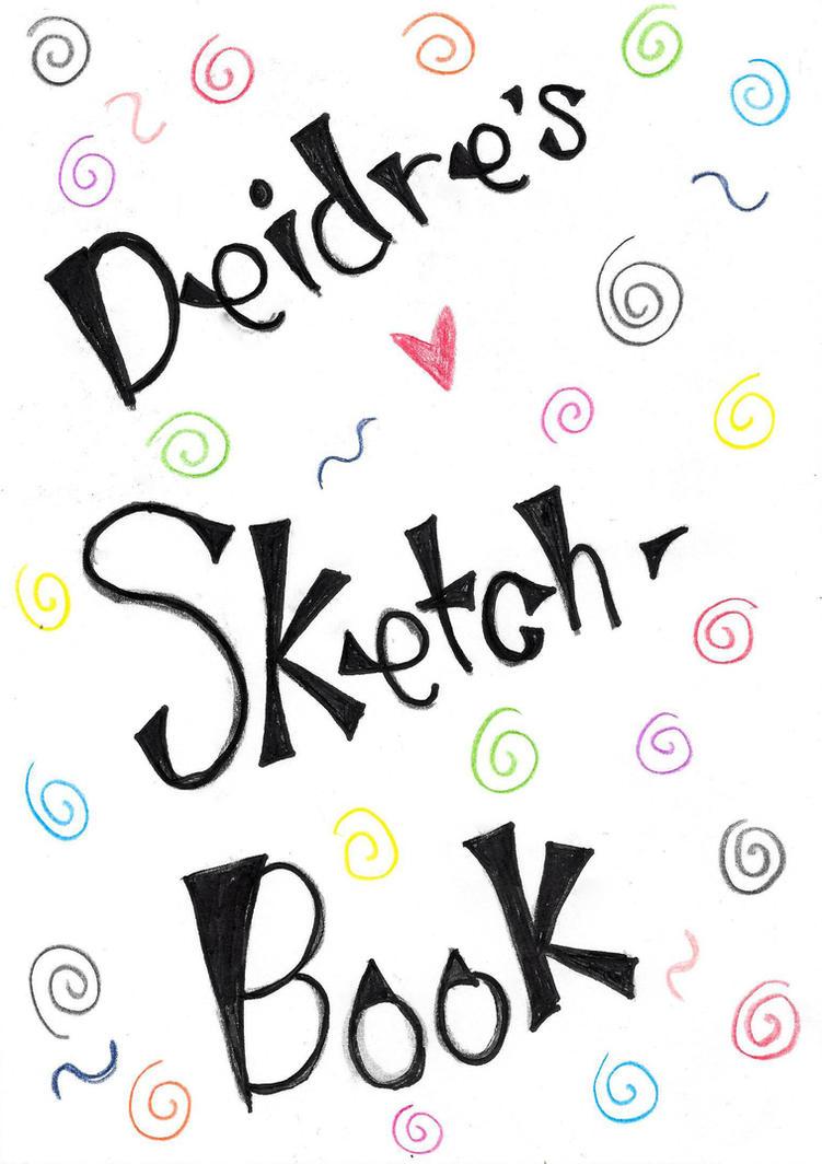 Sketch Book by deirocker