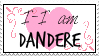 I am Dandere Stamp by Marixrush